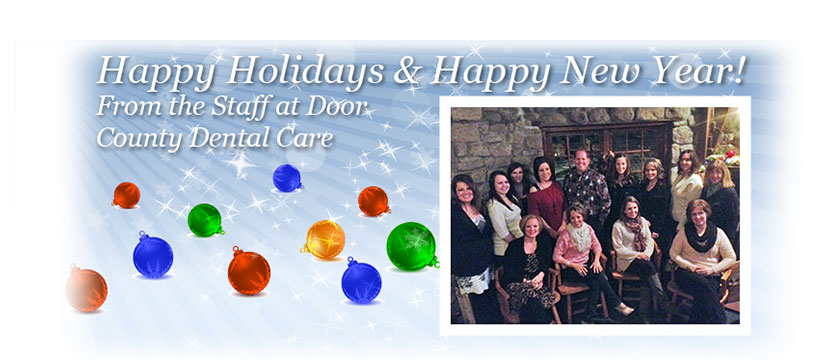 Happy Holidays from Door County Dental Care!