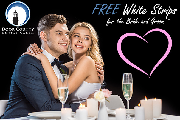 Free White Strips for Door County Brides and Grooms from Door County Dental Care in Sturgeon Bay, WI